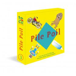 Pile Poil, Flip Flap éditions